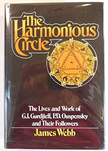9780399114656: The Harmonious Circle: The Lives and Work of G. I. Gurdjieff, P. D. Ouspensky, and Their Followers