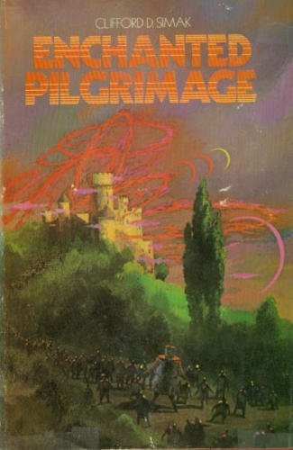 ENCHANTED PILGRIMAGE .: Simak, Clifford D[onald]