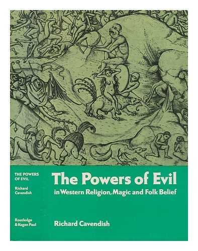 9780399114847: The powers of evil in Western religion, magic, and folk belief