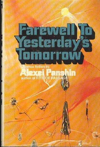 9780399115059: Farewell to Yesterday's Tomorrow
