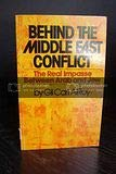 9780399115257: Behind the Middle East conflict: The real impasse between Arab and Jew