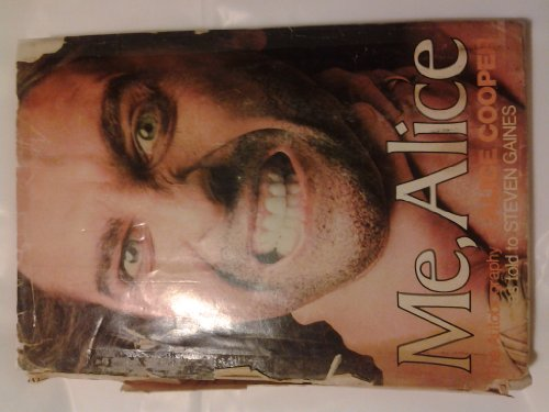 Me, Alice: The Autobiography of Alice Cooper (9780399115356) by Alice Cooper