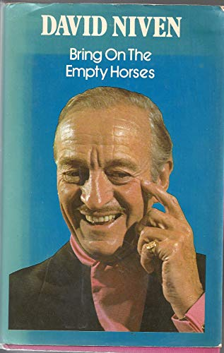 9780399115424: Bring on the Empty Horses