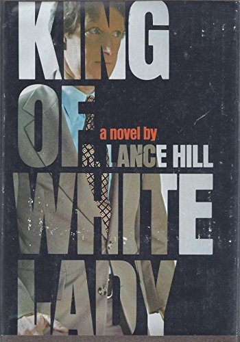 King of white lady: Hill, R. Lance