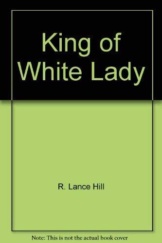 9780399115479: King of white lady