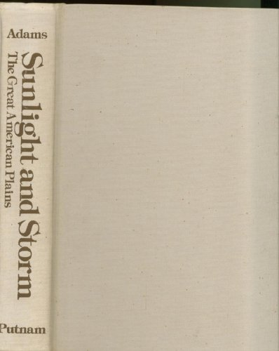 9780399115639: Sunlight and storm: The Great American Plains