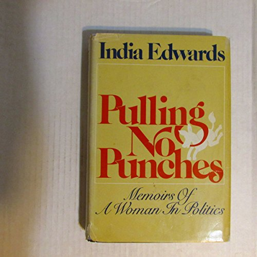 9780399115745: Title: Pulling no punches Memoirs of a woman in politics