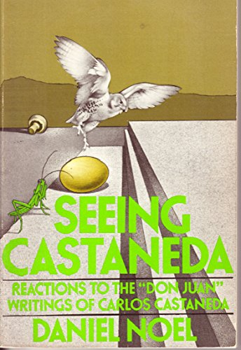 9780399116032: Seeing Castaneda: Reactions to the 'Don Juan' Writings of Carlos Castaneda