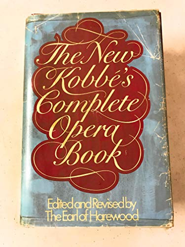 The New Kobbe's Complete Opera Book: Earl of Harewood