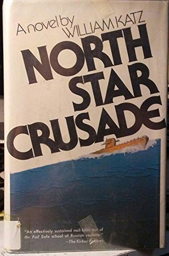 9780399116469: North Star crusade
