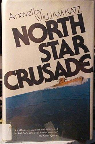 9780399116469: North Star crusade