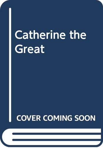 9780399116667: Catherine the Great