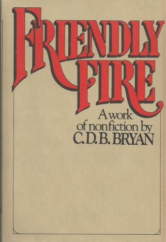 Friendly Fire: C. D. B. Bryan