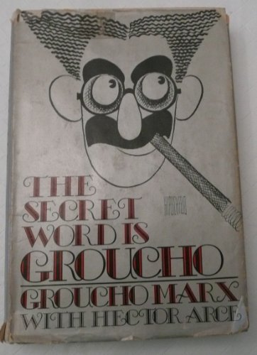The secret word is Groucho: Marx, Groucho