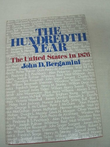 The hundredth year: The United States in: John D Bergamini