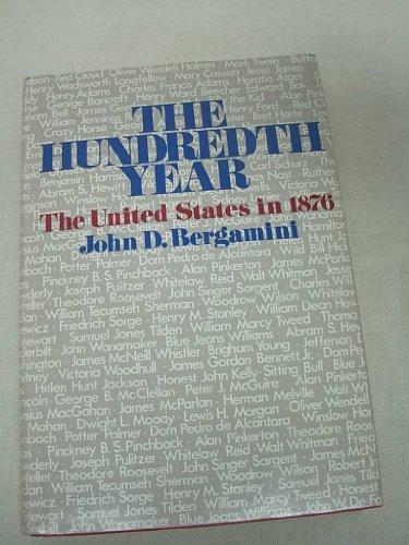 The Hundredth Year: John D. Bergamini