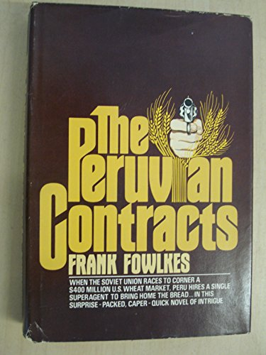9780399117107: The Peruvian contracts: A novel