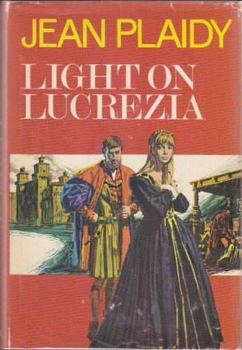 9780399117237: Light on Lucrezia (#2, The Lucrezia Borgia Series)