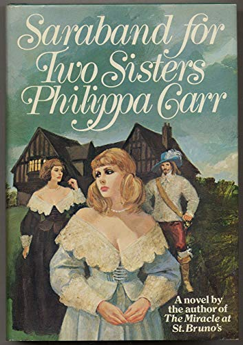 Saraband for Two Sisters: Carr, Philippa