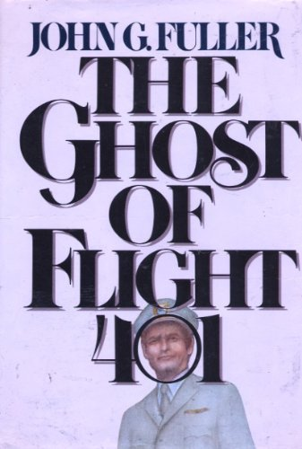 9780399117633: The Ghost of Flight 401