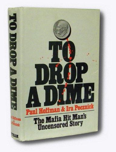 To Drop a Dime: Hoffman, Paul