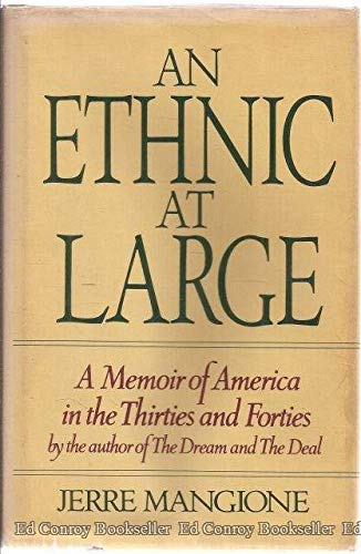 An Ethnic at Large: A Memoir of: Jerre Gerlando Mangione