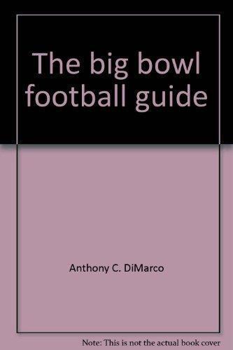 9780399118005: The big bowl football guide