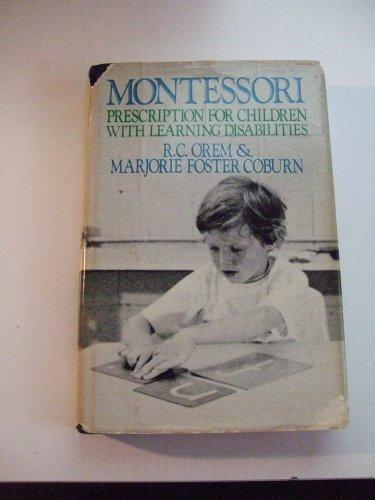 9780399118029: Montessori: Prescription for Children With Learning Disabilities