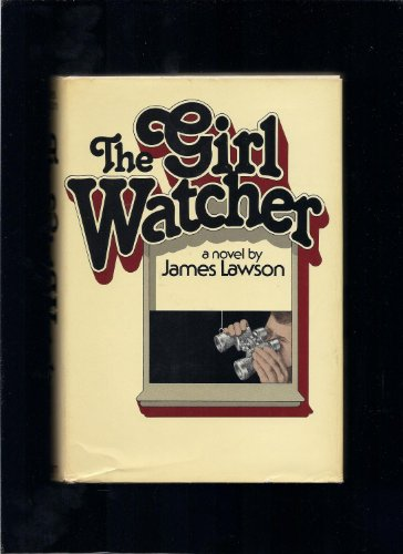 The Girl Watcher: A Novel,INSCRIBED: Lawson, James