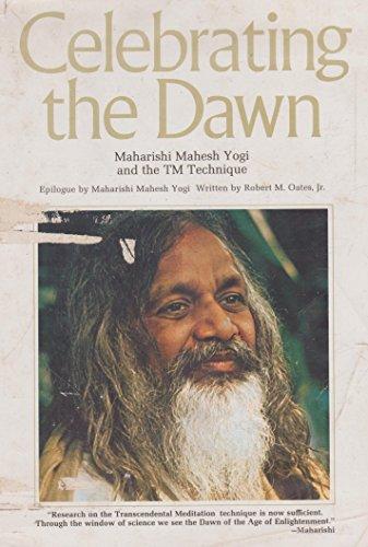 9780399118159: Celebrating the dawn: Maharishi Mahesh Yogi and the TM technique