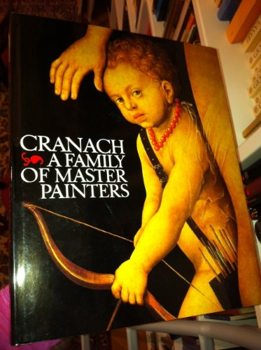 9780399118319: Cranach, a family of master painters