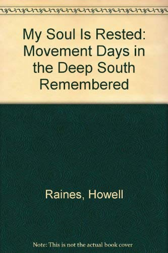 9780399118531: My Soul Is Rested: Movement Days in the Deep South Remembered
