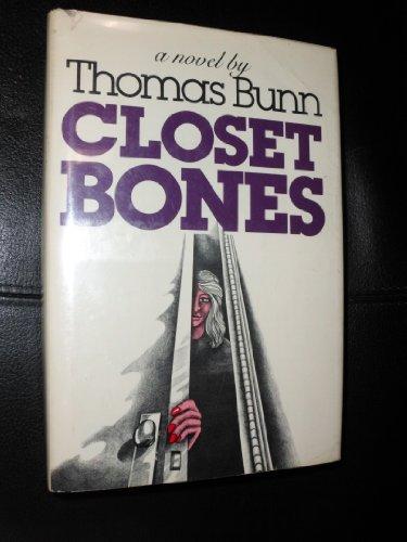 9780399118746: Closet bones: A novel
