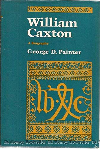 9780399118883: William Caxton: A biography