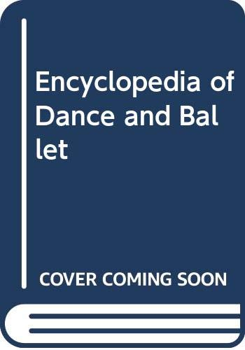 9780399119552: The Encyclopedia of Dance and Ballet