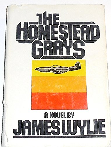 The Homestead Grays: Wylie, James