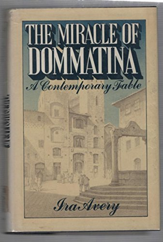 9780399120060: The Miracle of Dommatina