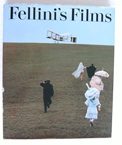 Fellini's films : The Four Hundred Most Memorable Stills from Federico Fellini's Fifteen ...