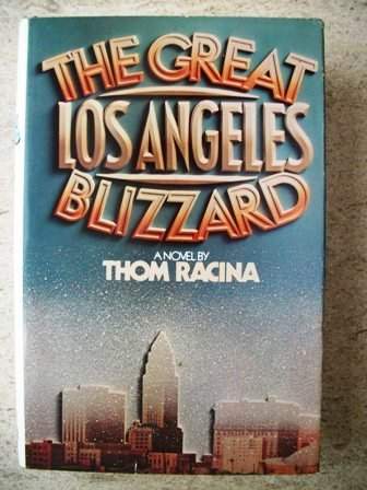 9780399120336: The great Los Angeles blizzard: A novel