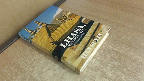 9780399120350: Lhasa, the open city: A journey to Tibet