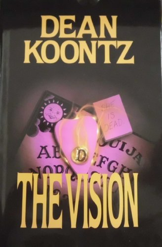 The Vision [Signed]: Koontz, Dean R.
