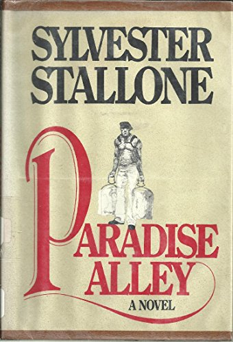 9780399120800: Paradise Alley / Sylvester Stallone ; Ill. by Tom Wright