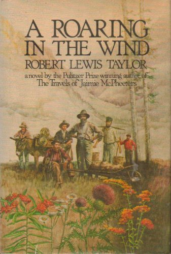9780399120893: A roaring in the wind: Being a history of Alder Gulch, Montana, in its great and its shameful days
