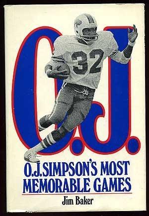 O. J. Simpson's most memorable games: Baker, Jim