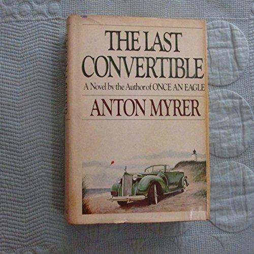 9780399121241: The Last Convertible: A Novel