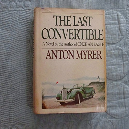 9780399121241: The Last Convertible: A Novel