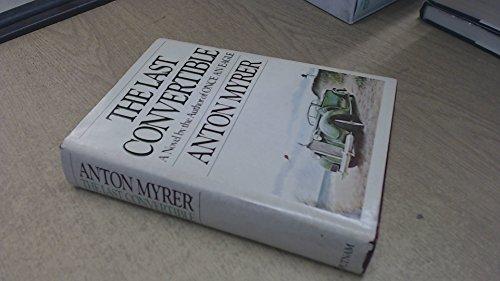 The Last Convertible: Anton Myrer
