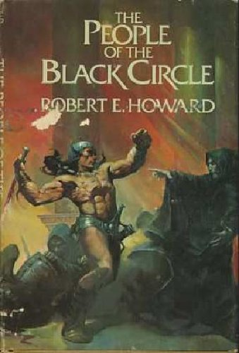 THE PEOPLE OF THE BLACK CIRCLE: Howard, Robert E.