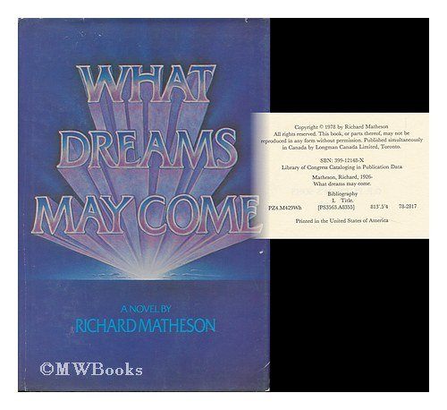 9780399121487: Title: What Dreams May Come A Novel