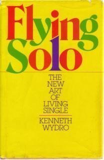 9780399121517 Flying Solo The New Art Of Living Single